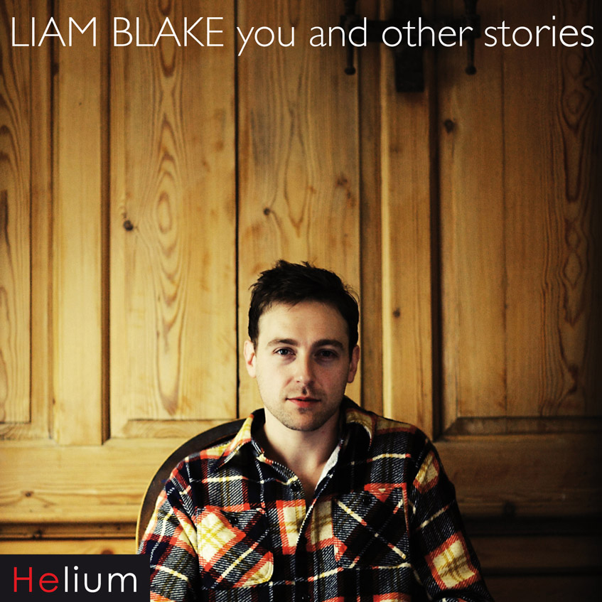 Liam Blake - You and Other Stories LP