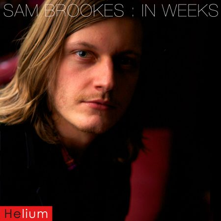 Samuel Brookes : Breathe Me In / In Weeks - CD Single